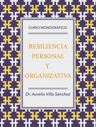 RESILIENCIA PERSONAL Y ORGANIZATIVA