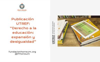 """Publicación de la obra: """"Derecho a la educación: expansión y desigualdad"""""""